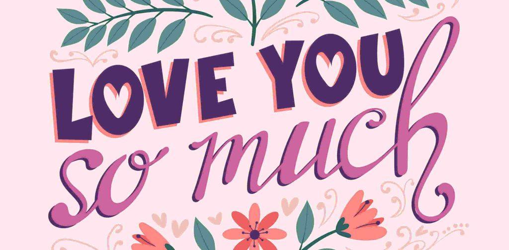 Frase de amor en inglés te quiero mucho
