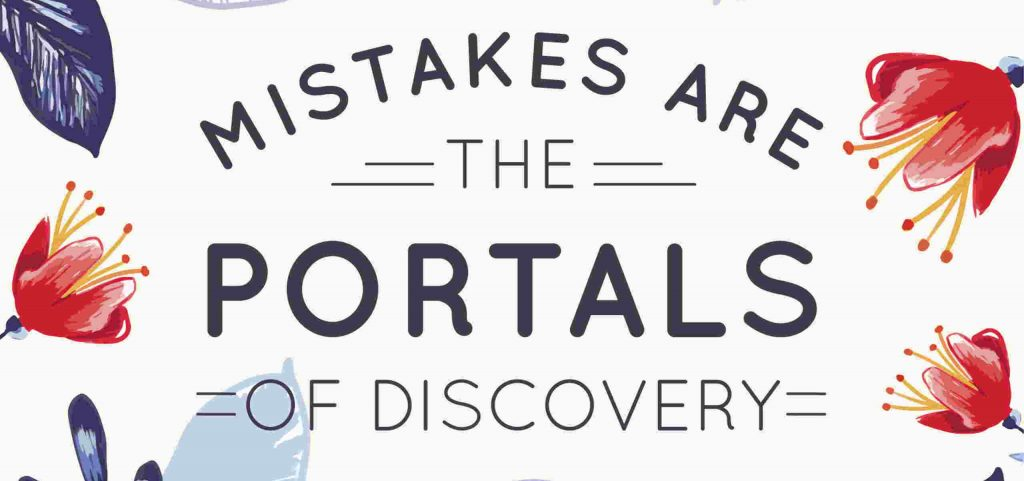 Frases bonitas en inglés mistakes are the portals of discovery